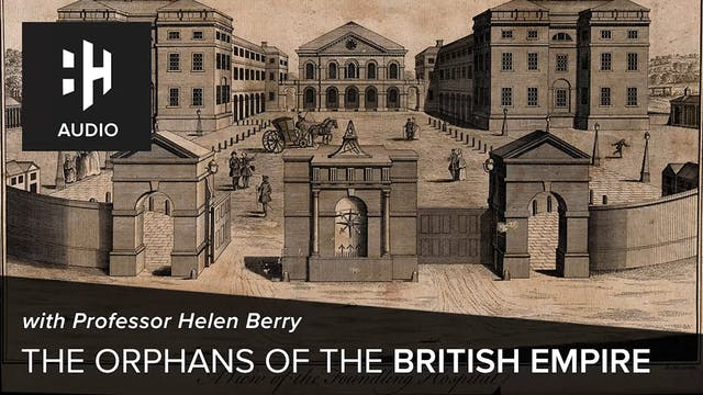 🎧 The Orphans of the British Empire w...
