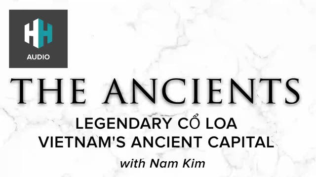 🎧 Legendary Co Loa: Vietnam's Ancient...