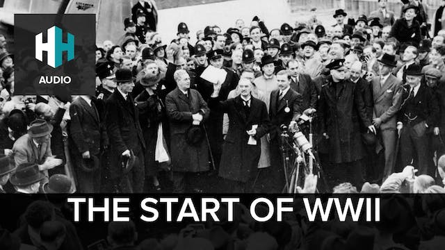 🎧 The Start of WWII