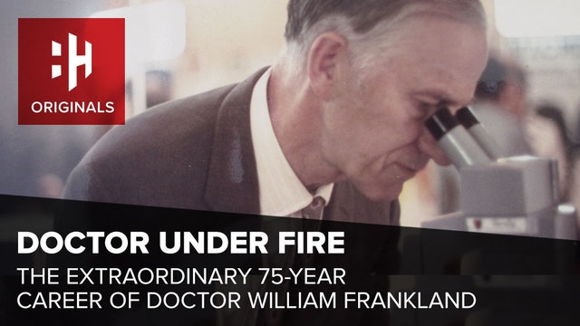 Doctor Under Fire: The Extraordinary 75 Year Career of Dr William Frankland