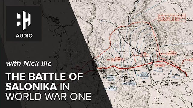🎧 The Battle of Salonika in World War...
