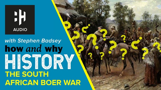 🎧 The South African Boer War