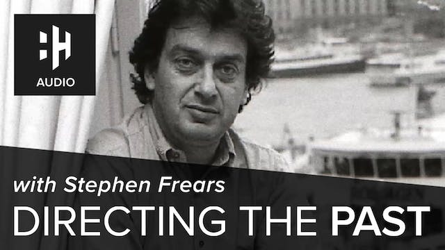 🎧 Directing the Past with Stephen Frears