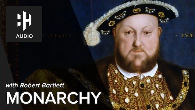 🎧 Monarchy