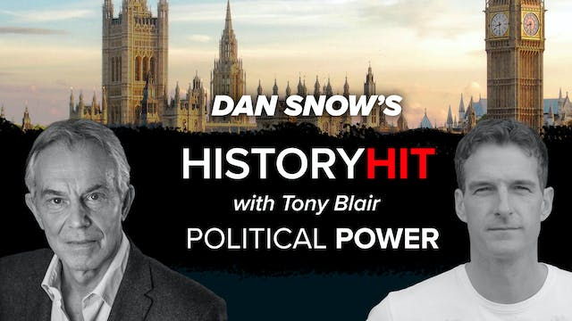 Tony Blair on Political Power
