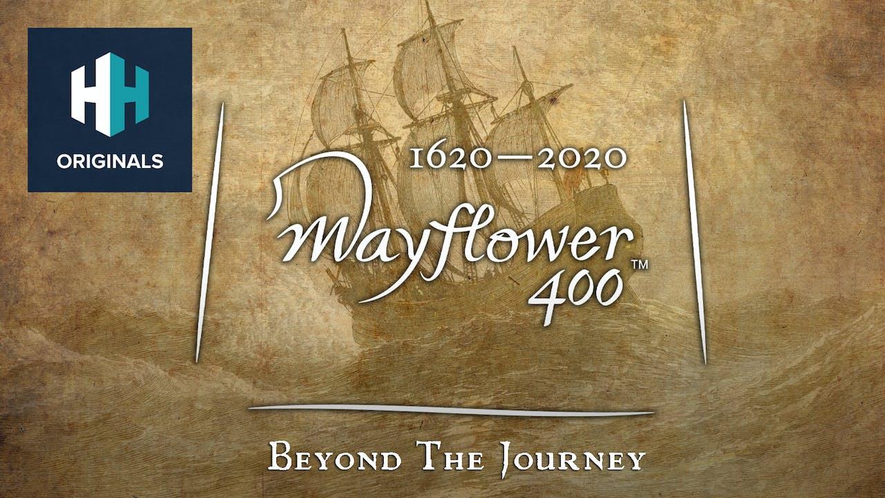 Mayflower 400: Beyond the Journey