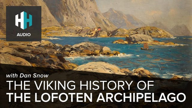 🎧 The Viking history of the Lofoten A...