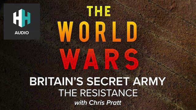 🎧 Britain's Secret Army: The Resistance