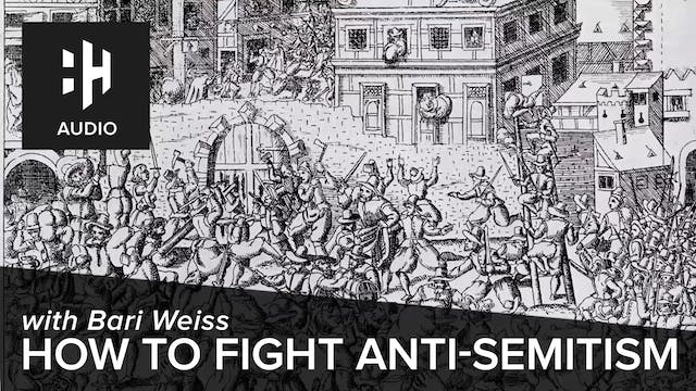 🎧 How to Fight anti-Semitism