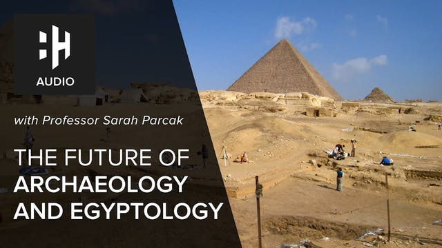 🎧 The Future of Archaeology and Egypt...