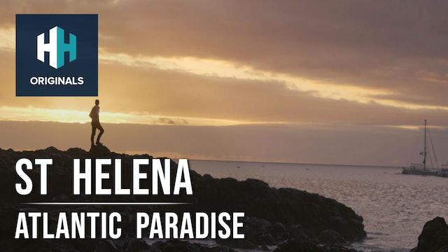 St Helena: Atlantic Paradise