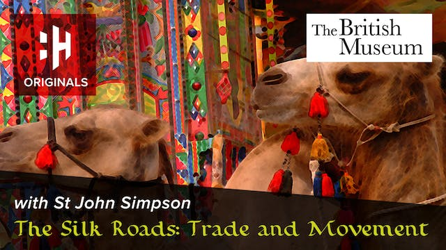 The Silk Roads: Trade and Movement