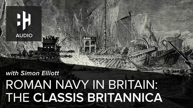 🎧 Roman Navy in Britain: The Classis ...