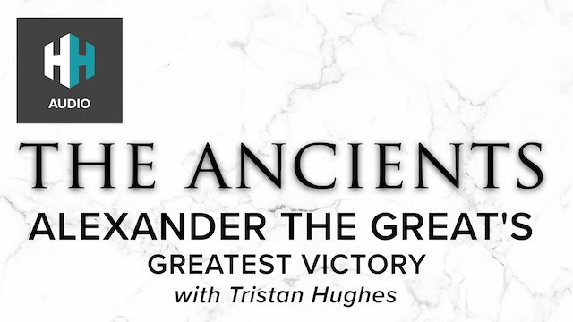 🎧 Alexander the Great's Greatest Victory