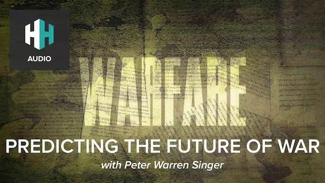 🎧 Predicting the Future of War
