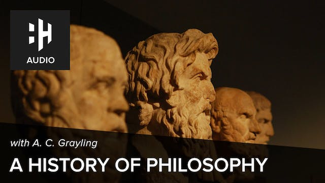 🎧 A. C. Grayling on The History of Ph...