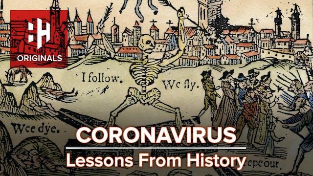 Coronavirus: Lessons From History