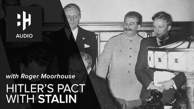 🎧 Hitler's Pact with Stalin with Roge...
