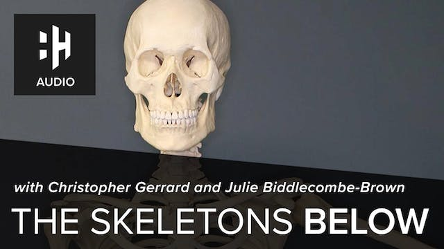🎧 The Skeletons Below with Durham Pro...