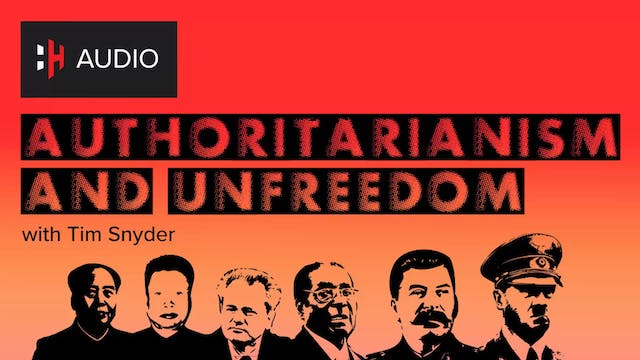 🎧 Authoritarianism & Unfreedom with P...
