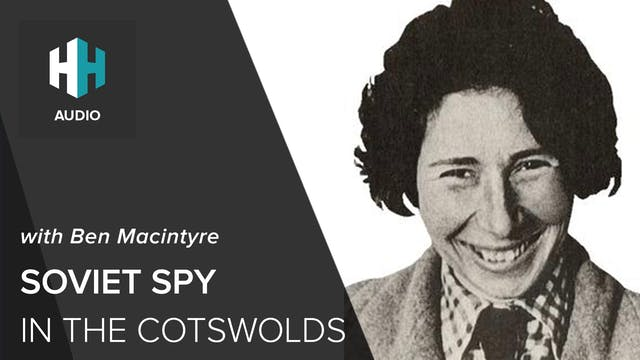 🎧 Soviet Spy in the Cotswolds with Be...