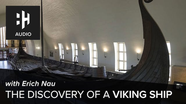 🎧 The Discovery of a Viking Ship with...