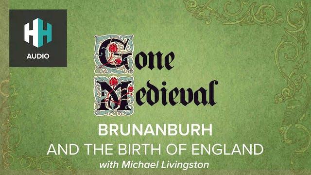 🎧 Brunanburh & the Birth of England