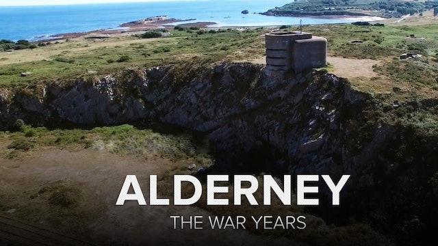 Alderney: The War Years