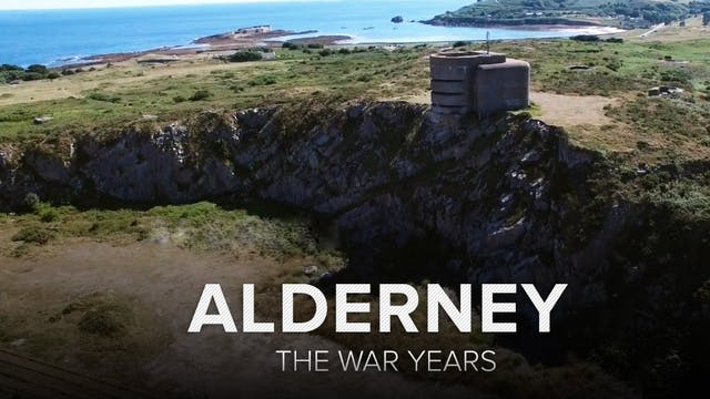 Alderney: The War Years