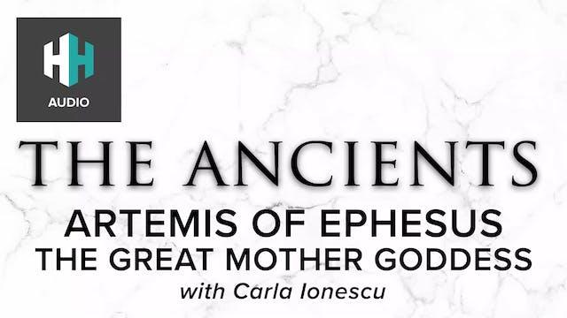 🎧 Artemis of Ephesus: The Great Mothe...