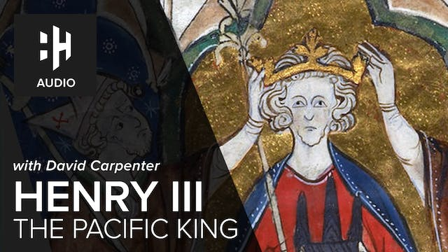 🎧 Henry III: The Pacific King
