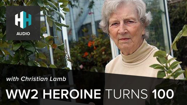 🎧 WW2 Heroine Christian Lamb Turns 100