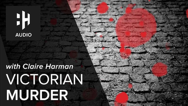 🎧 A Victorian Murder with Claire Harman
