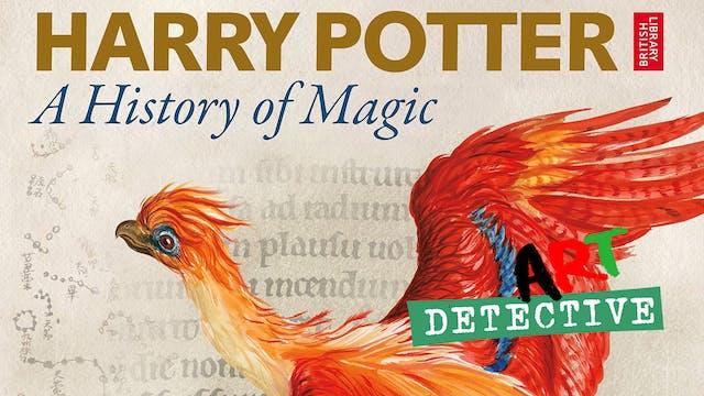 Art Detective at Harry Potter: A Hist...