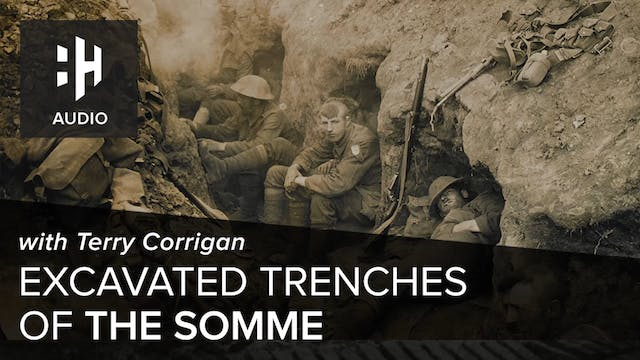 🎧 Excavated Trenches on the Somme wit...