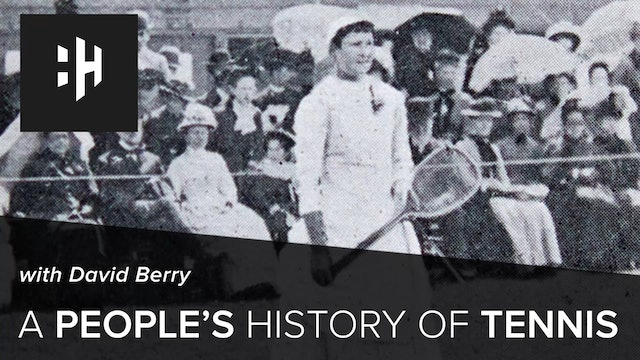 🎧 A People's History of Tennis
