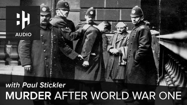 🎧 Murder After World War One with Pau...