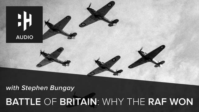 🎧 Battle of Britain: Why the RAF Won