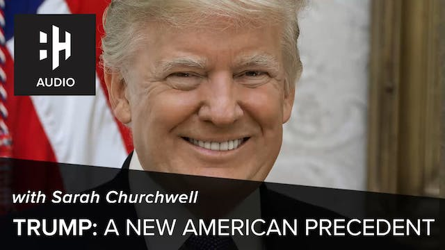 🎧 Trump: A New American Precedent wit...