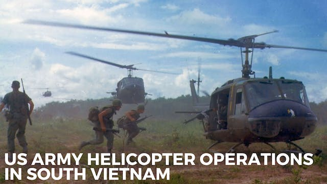 US Army Helicopter Operations in Sout...