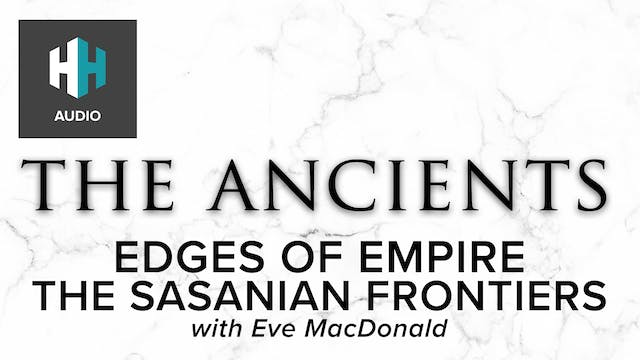 🎧 Edges of Empire: The Sasanian Front...