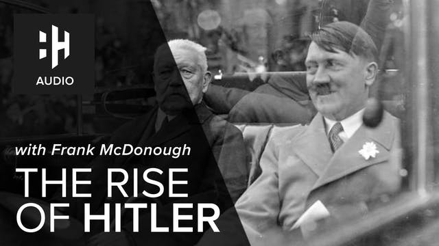 🎧 The Rise of Hitler