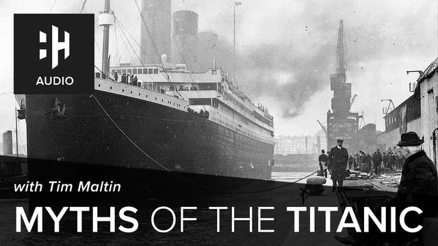 🎧 Myths of the Titanic