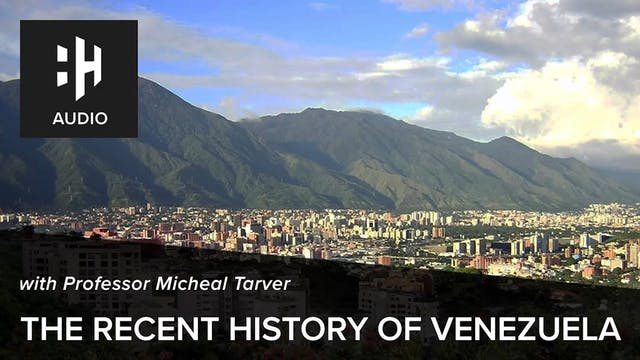 🎧 The Recent History of Venezuela wit...
