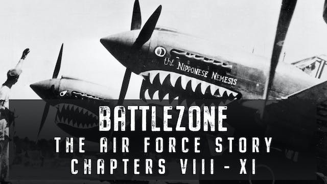 The Air Force Story: Chapters VIII - XI