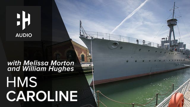 🎧 HMS Caroline with Melissa Morton an...
