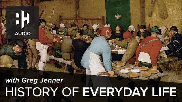 🎧 History of Everyday Life - Greg Jenner