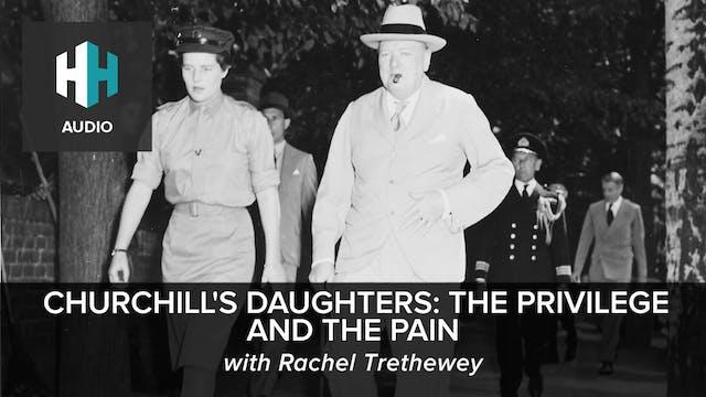 🎧 Churchill's Daughters: The Privileg...