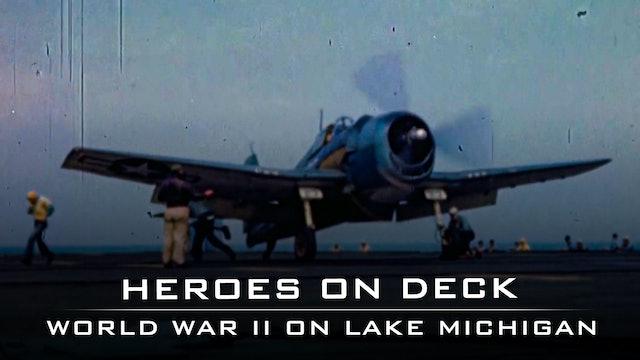 Heroes on Deck: World War Two on Lake Michigan