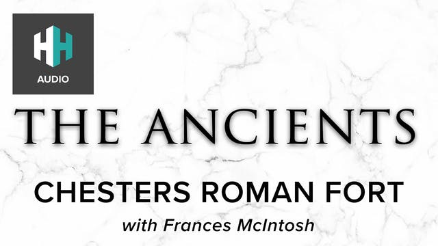 🎧 Chesters Roman Fort